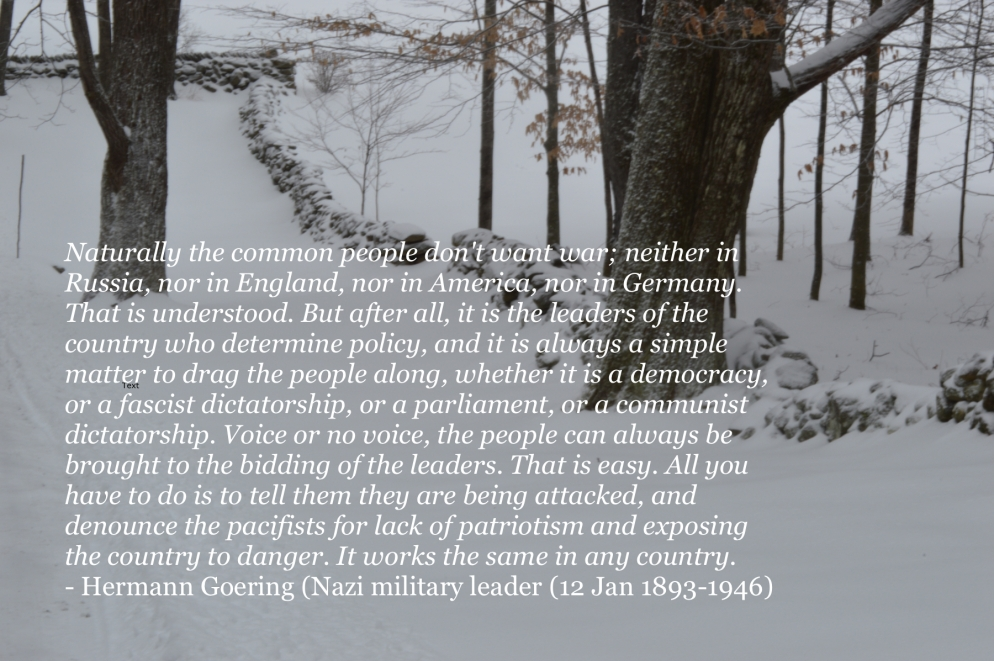 Goering, quote. Photo Roger Vincent Jasaitis, RVJart.com, Copyright 2016