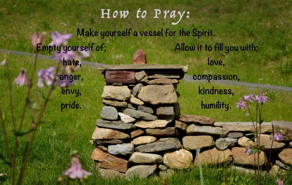 How to Pray, Photo and poem by Roger Vincent Jasaitis, RVJart.com